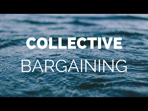 COLLECTIVE BARGAINING -