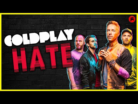 Why Do People Hate Coldplay?