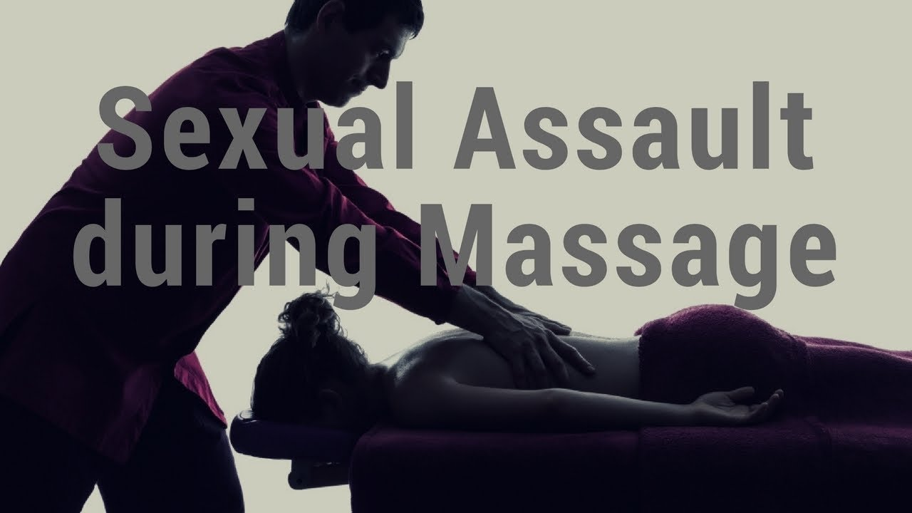 massage sexual during assault monday