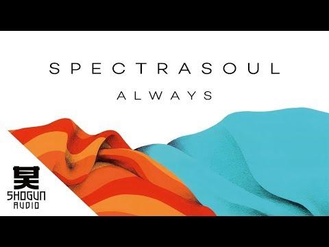 SpectraSoul - Always
