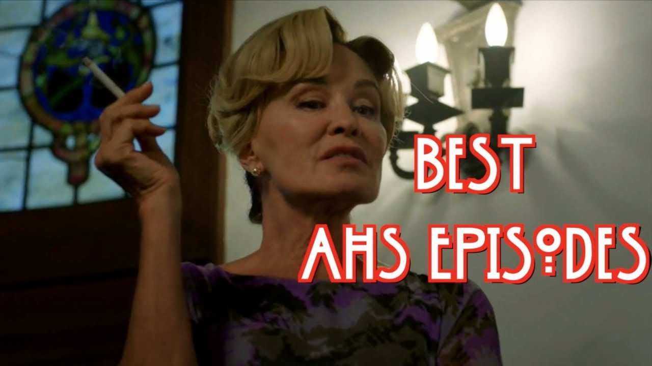 Download Best AMERICAN HORROR STORY Episode From Every Season