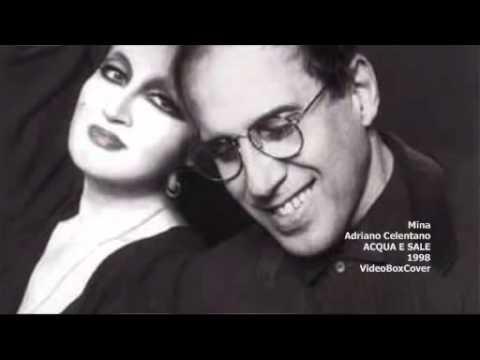 ACQUA E SALE   Mina & Adriano Celentano