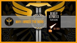 Why I Wrote Deadly Departed