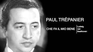 Paul Trépanier - CHE FA IL MIO BENE? - L