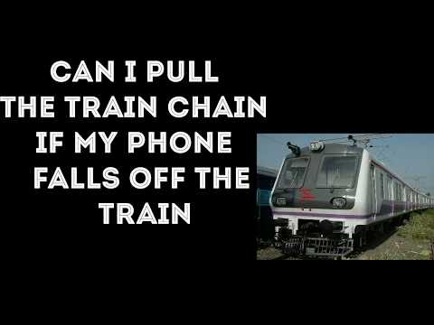 CAN I PULL THE TRAIN CHAIN IF MY PHONE FALLS OFF THE TRAIN || by life hacks || lifehacks