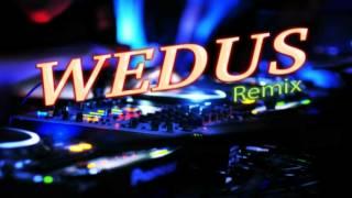 Wedus Remix
