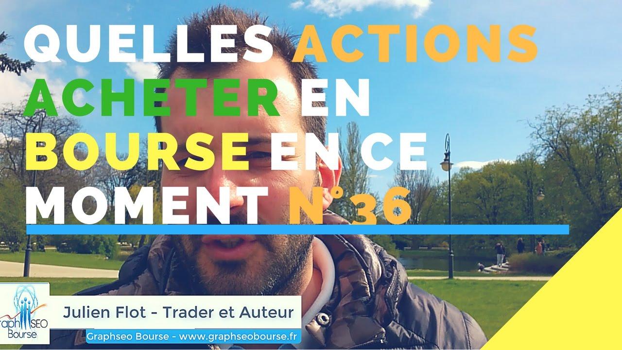 Bourse Trading Et Macron Quelles Actions Acheter En Bourse 36
