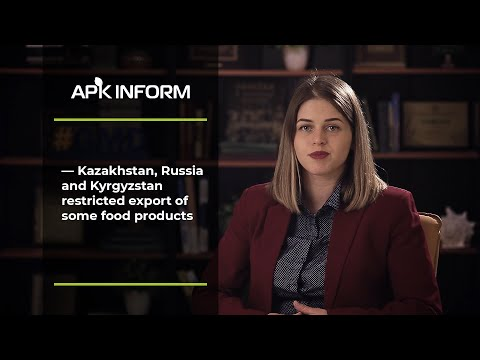 Kazakhstan, Russia and Kyrgyzstan restricted export of some