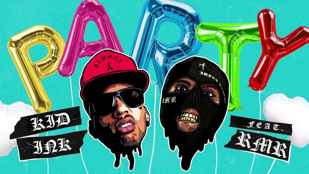 Kid Ink - Party feat RMR [Audio]