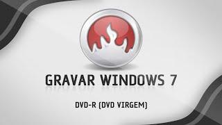 Como gravar o Windows 7 no DVD-R (DVD Virgem)