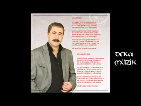Kiya Mehmet Akça -  Unutmam (Deka Müzik)