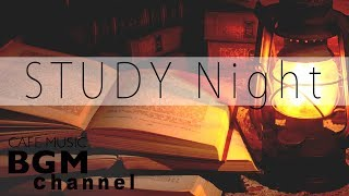 STUDY Night - Smooth Jazz Music for Studying and Concentration