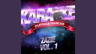 Lola Majeure — Karaoké Playback Instrumental — Rendu Célèbre Par Zazie