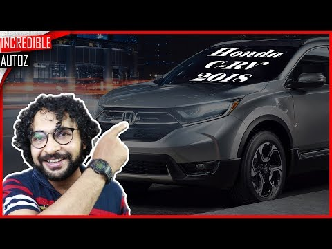 Honda CRV 2018 India | Overview | Incredible Autoz
