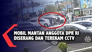 Mobil Mantan Anggota Dpr Ri Diserang