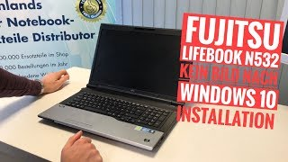 Fujitsu Lifebook N532 kein Bild nach Windows 10 Installation