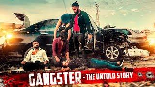Gangster - The Untold Story | Sanju Sehrawat | Short Film 2020