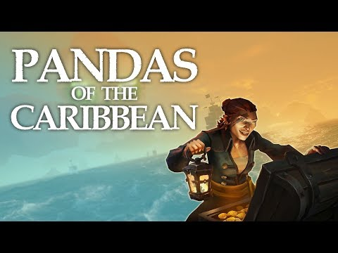 PANDAS OF THE CARIBBEAN | Sea of Thieves Gameplay