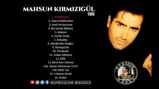 Mahsun Kırmızıgül - Sevdalıyım Hemşerim (Full Albüm) 90lar