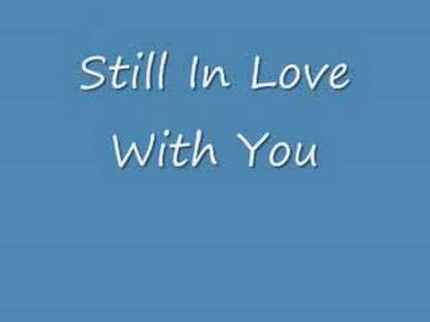 Im still in love with you quotes