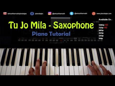 Tu Jo Mila ( Saxophone Tone Instrumental ) Bajrangi Bhaijaan   Pianobajao