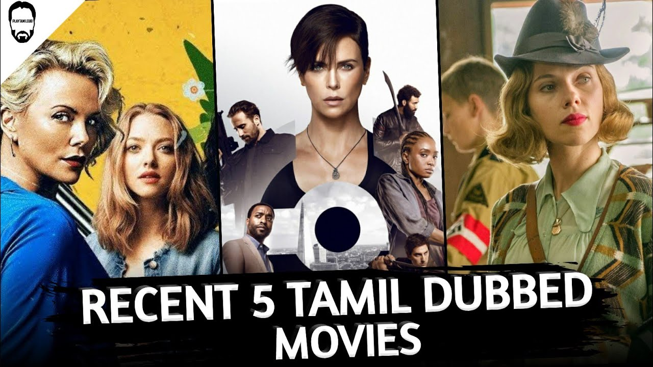 Download Recent 5 Tamil Dubbed Hollywood movies | Best Hollywood movies in Tamil Dubbed | Playtamildub