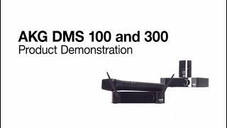 AKG DMS100 and DMS300 Product Demonstration