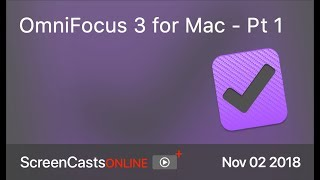 SCOM0783 - OmniFocus 3 for Mac - Part 1 - Preview