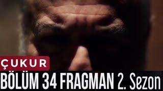 Çukur 34. Bölüm Fragman   2. Sezon Teaser