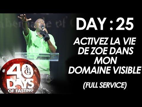 Pasteur Gregory Toussaint   40-DAY FAST - DAY 25   Activez la vie de zoe dans mon domaine visible