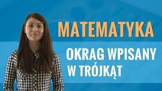 Video Matematyka - Okrąg wpisany w trójkąt download MP3, 3GP, MP4, WEBM, AVI, FLV Agustus 2017