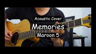 Maroon 5 - Memories (Acoustic Cover)