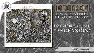 ELLIPSE - Ascension...
