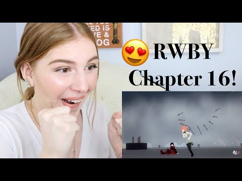 RWBY Chapter 16 Reaction!