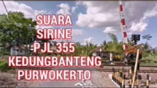 Suara Sirine PJL 355 Kedungbanteng Purwokerto