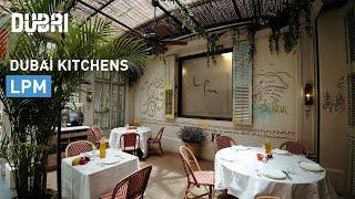 Dubai Kitchens: LPM   Visit Dubai