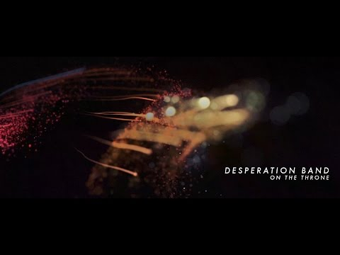 Desperation Band - On The Throne (Official Lyric Video)