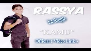 "Rassya   ""KAMU"" Official ( Video Lirik )"