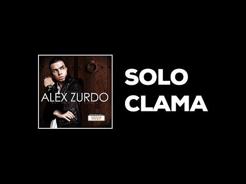 2. Alex Zurdo - Solo Clama (audio lyric) (Así son las cosas)