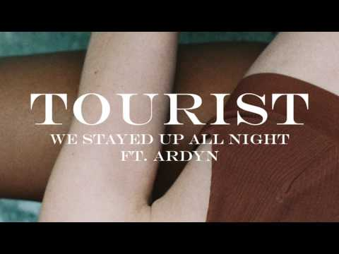 Tourist - We Stayed Up All Night (feat. Ardyn) (Official Audio)