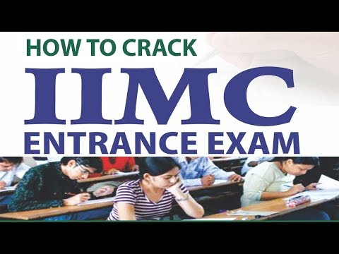 How To Crack IIMC Entrance Exam In One Month?