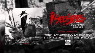 I SEE STARS - When I Say Jump You Say How High (INF1N1TE Remix)
