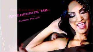 Re-energize me - Alisha Pillay