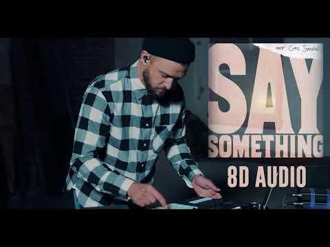 Say Something - Justin Timberlake ( 8D Audio ) Ft. Chris Stapleton | Dawn Of Music |