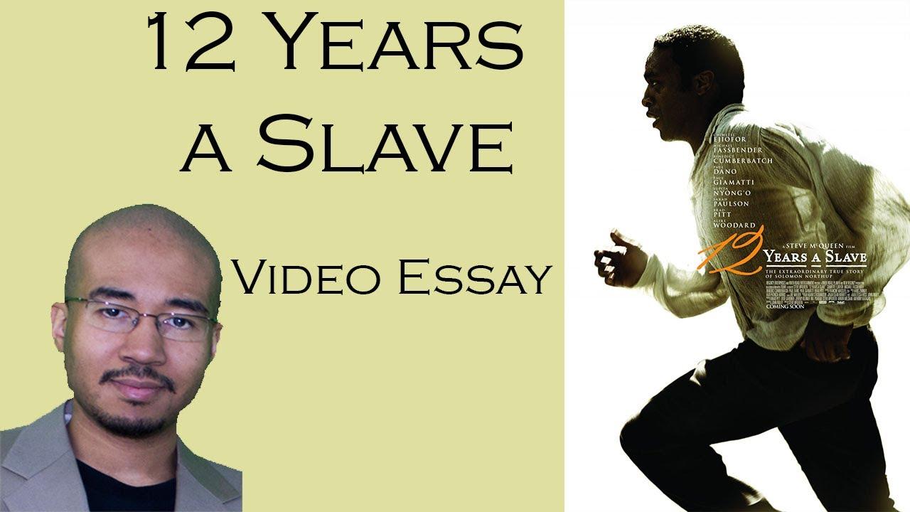 Twelve years a slave essay