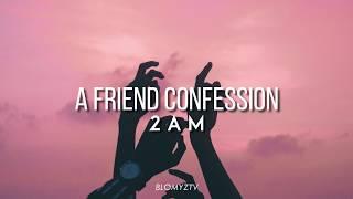 a friend's confession // 2AM › sub español.
