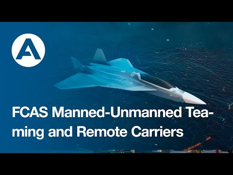 FCAS Manned-Unmanned Teaming and Remote Carriers