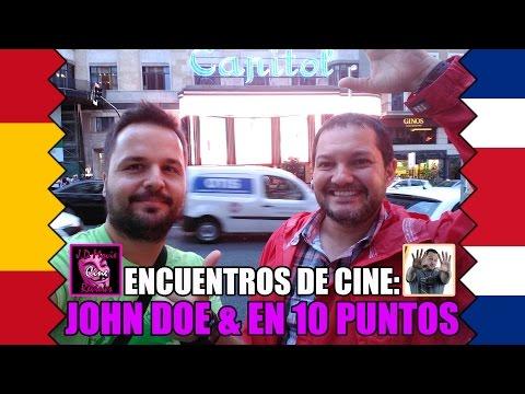 Encuentros de cine : John Doe & Beto (En 10 Puntos) - Madrid 2016 - CRÍTICA - REVIEW - CINE
