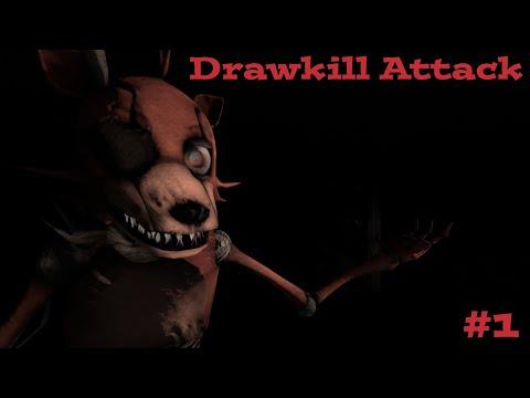 [SFM] Drawkill Attack (Part 1)