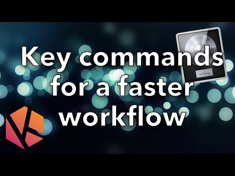 Keyboard shortcuts for a faster workflow in Logic Pro X tutorial
